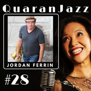 QuaranJazz episode #28 - Interview with Jordan Ferrin