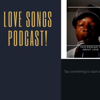 #Love SongsPodcast!