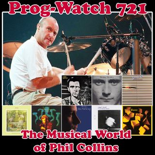 Episode 721 - The Musical World of Phil Collins