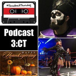 3CT - Thanksgiving TBT with Lufisto & Twisted Tate