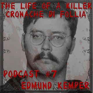 Edmund Kemper, il gigante assassino