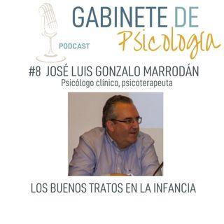 Episodio #8  Los buenos tratos en la infancia con José Luis Gonzalo Marrodán.