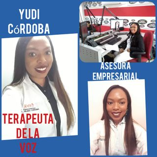 Entrevista Yudi Córdoba. Asesora Empresarial y Terapeuta de la voz