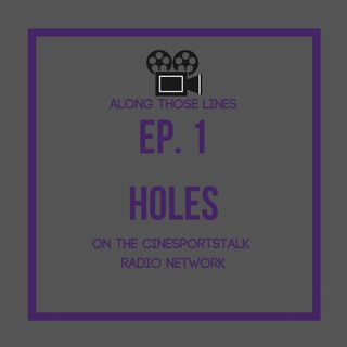 Along Those Lines: S1E1- Holes