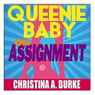 Queenie Baby By Christina A. Burke Narrated By Angel Clark