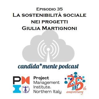 Ep35 Giulia Martignoni - La sostenibilità sociale nei progetti