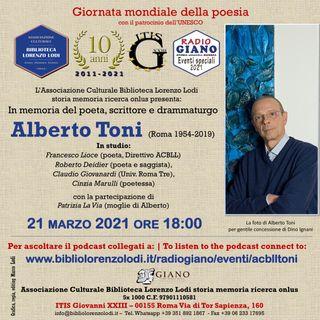 21 marzo 2021 Giornata mondiale della poesia | In memoria del poeta, scrittore e drammaturgo Alberto Toni (Roma 1954-2019)