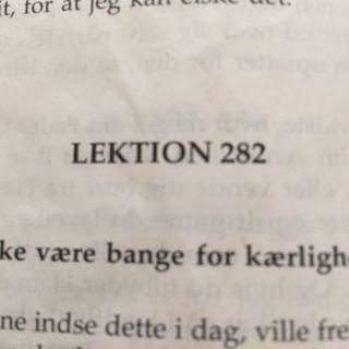 Lektion 282. Et kursus i mirakler.