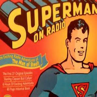 Superman Radio 1  Introduction To The Show