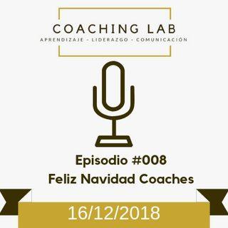 "Episodio #008 ""Feliz Navidad Coaches"""