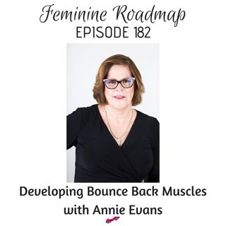 FR Ep #182 Developing Bounce Back Muscles with Annie Evans