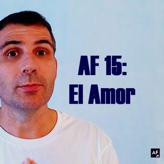 AF 15, Meditación para darte amor