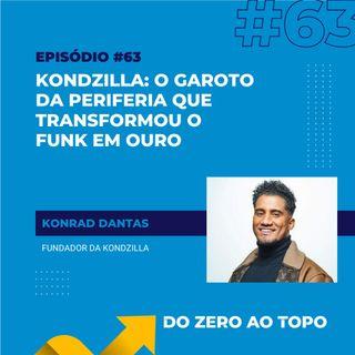 #63 - KondZilla: o garoto da periferia que transformou o funk em ouro