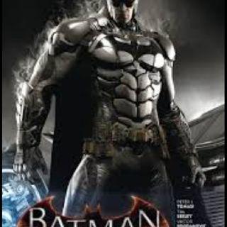 Ep. 5: Batman: Arkham Knight