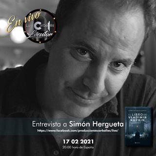 Luis Carballés en vivo 1X05 Entrevista al escritor Simón Hergueta