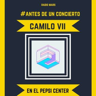 Camilo VII en el Pepsi Center
