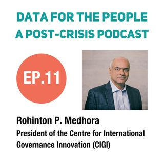 Rohinton Medhora - President of the Centre for International Governance Innovation