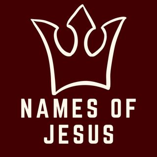 Names Of Jesus | Jesus, Part 1 - Luke 1