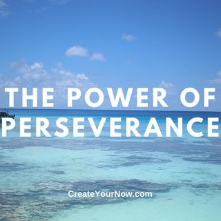 2366 The Power of Perseverance