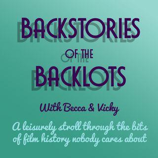Backstories of the Backlots