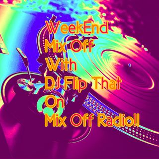 Week End Mix Off 8/21/20 (Live DJ Mix)