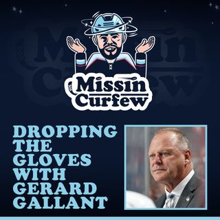 42. Dropping the Gloves with Gerard Gallant