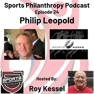 EP25: Philip Leopold, Sports Works