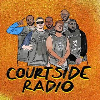 Courtside Radio - Anthony Davis Day!! Is LA a Dodger town or Laker town??!!