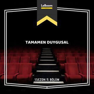 LeBoom.11 - Tamamen Duygusal