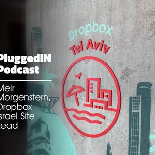Meir Morgenstern- How being Lean, Mean, & Focused ended up with an acquisition by Dropbox