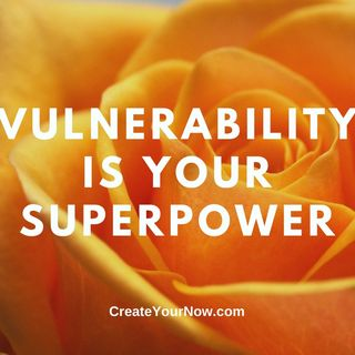 2379 Vulnerability is Your Superpower
