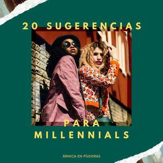 20 recomendaciones para Millennials