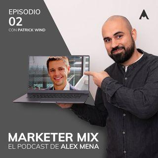 Episodio 2 - Entrevista a Patrick Wind, experto y referente en Facebook Ads.