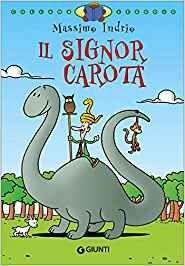 Audiolibri per bambini: Il signor Carota (Massimo Indrio) www.radiogiochiecolori.it
