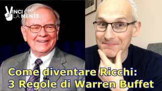 Come diventare ricchi 3 regole di Warren Buffet