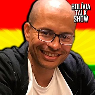 #35. Entrevista: Alex - Bolívia Talk Show