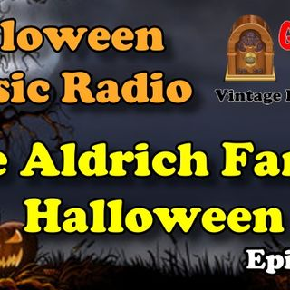 Halloween, Aldrich Family Vintage Radio Show | Good Old Radio #podcast #halloween #ClassicRadio
