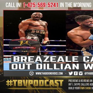 """☎️Dillian Whyte vs Dominic Breazeale """"Let's do it, end of April, or early May😱⁉️"""