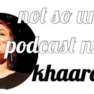 not so urban podcast nr.23: Khaaro