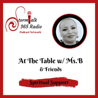 At The Table w/ Ms.B - Living Consciously in The Now Moment!