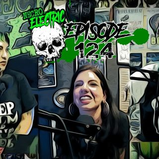 Necro Electric EP 124 | The bug Girl with guest Megan Solan