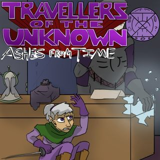 Ashes from Time: Ep. 3. Trinkets of Triden - Part 3