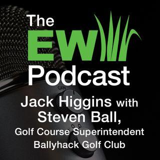 EW Podcast - Jack Higgins with Steven Ball