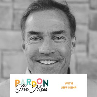 A podcast for every dad (and those married to them) featuring Jeff Kemp