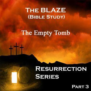 The Empty Tomb!