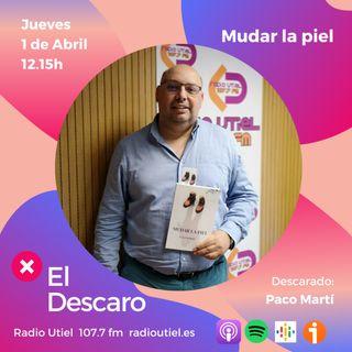 2x11 - El Descaro: Mudar la piel - Paco Martí