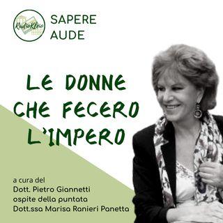 Sapere Aude: Le Donne Che Fecero l'Impero