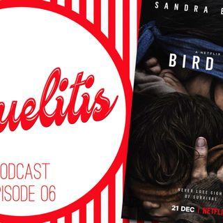 Sequelitis - Episode 06 - Bird Box