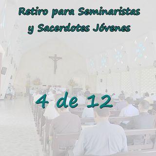 Retiro Seminaristas 04 - Nuestros blindajes y las estrategias de Dios para vencerlos