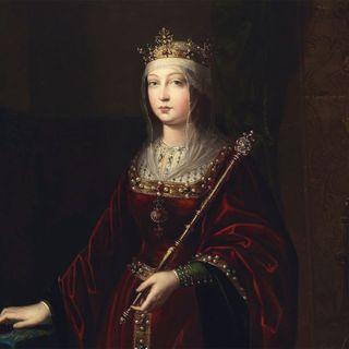 109 - Isabella la Cattolica, una regina mossa dalla Fede